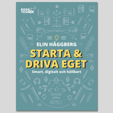 Starta & driva eget – Smart, digitalt & hållbart